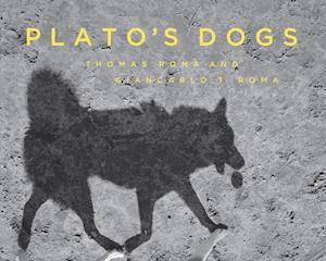 Bog, hardback Plato's Dogs af Thomas Roma