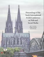 Proceedings of the Tenth International AAAI Conference on Web and Social Media (Icwsm 2016)