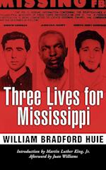 Three Lives for Mississippi af William Bradford Huie