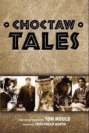 Choctaw Tales af Tom Mould
