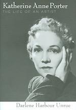 Katherine Anne Porter af Darlene Harbour Unrue