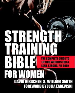 Strength Training Bible for Women af William Smith, David Kirschen