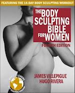 The Body Sculpting Bible for Women (Body Sculpting Bible)