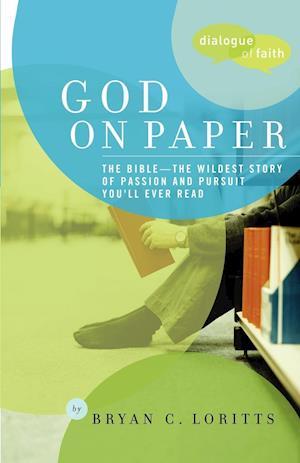 God on Paper af Bryan Loritts