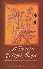 A Treatise on Angel Magic af Adam McLean