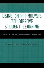 Using Data Analysis to Improve Student Learning af Ming-Long Lam, Ovid K. Wong