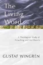 The Living Word af Gustaf Wingren
