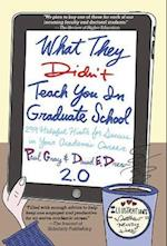 What They Didn't Teach You in Graduate School 2.0 af Steadman Upham, Paul Gray, Laurie Richlin