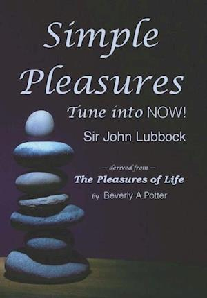Simple Pleasures af Sir John Lubbock