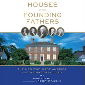 Houses of the Founding Fathers af Roger, III Straus
