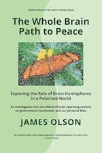 The Whole Brain Path to Peace