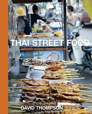 Thai Street Food af Earl Carter, David Thompson