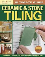 Ceramic & Stone Tiling (Creative Homeowner Ultimate Guide to..)
