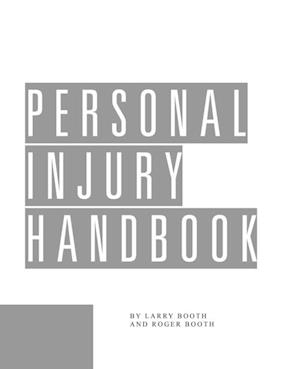 Personal Injury Handbook af Larry Booth
