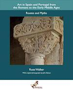 Art in Spain and Portugal from the Romans to the Early Middle Ages (Research in Medieval and Early Modern Culture)