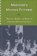 Medicine's Moving Pictures af Leslie J. Reagan