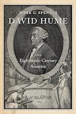 David Hume and Eighteenth-century America af Mark G. Spencer