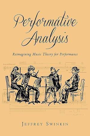 Performative Analysis af Jeffrey Swinkin