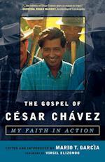 The Gospel of Cesar Chavez af Mario T. Garcia