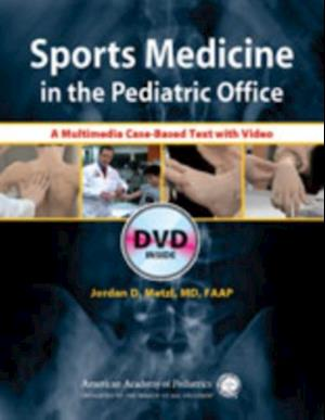 Sports Medicine in the Pediatric Office af Jordan D. Metzl