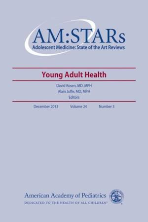 AM:STARs Young Adult Health af American Academy of Pediatrics Section on Adolescent Health, American Academy of Pediatrics S Health