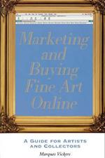 Marketing and Buying Fine Art Online af Marques Vickers