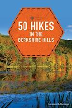 50 Hikes in the Berkshire Hills (50 Hikes Explorers Guide)