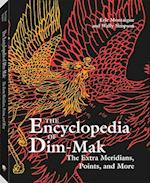 The Extra Meridians, Points, and More (Encyclopedia of Dim Mak)