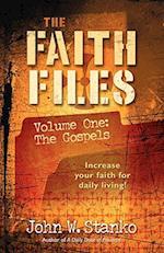 The Faith Files-Volume One af John W. Stanko