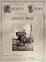 An Artist's Story of the Great War af Edwin Forbes