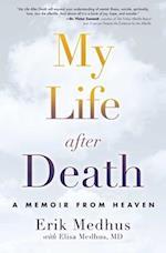 My Life After Death af Erik Medhus