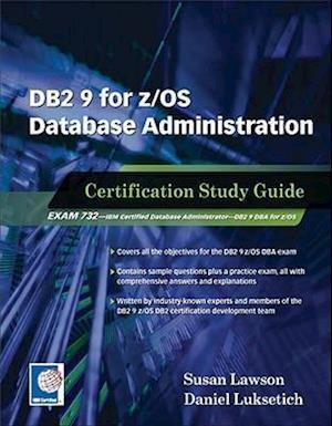 DB2 9 for Z/OS Database Administration af Susan Lawson, Dan Luksetich