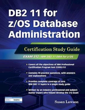 Bog, paperback DB2 11 for Z/Os Database Administration af Susan Lawson