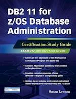 DB2 11 for Z/OS Database Administration (DB2 DBA Certification)