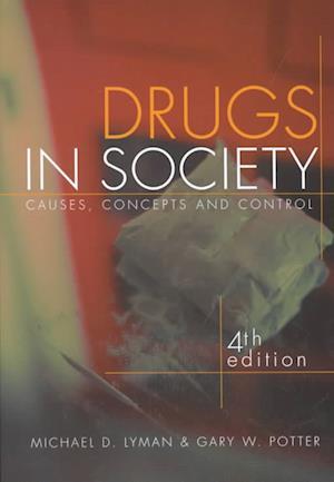 Drugs in Society af Michael D. Lyman