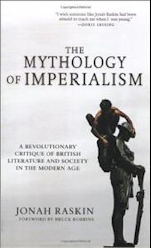 The Mythology of Imperialism af Jonah Raskin