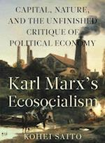 Karl Marx S Ecosocialism af Kohei Saito