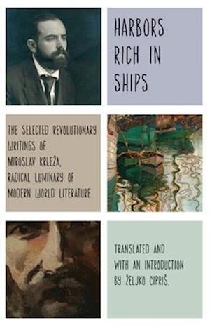 Bog, paperback Harbors Rich in Ships af Miroslav Krle a.