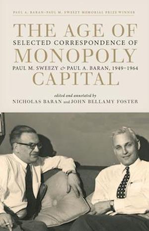 Bog, hardback The Age of Monopoly Capital af Paul M. Sweezy