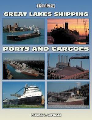 Bog, paperback Great Lakes Shipping Ports and Cargoes af Patrick D. Lapinski