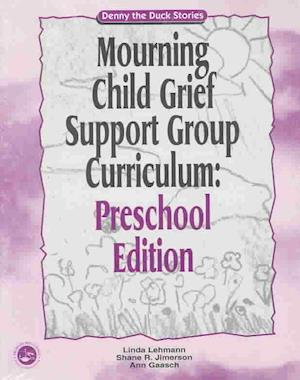 Grief Support Group Curriculum af Judith Kolberg, Linda Lehamann