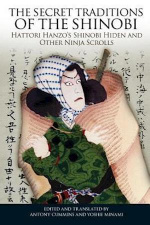 The Secret Traditions of the Shinobi af Antony Cummins