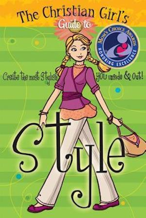 The Christian Girl's Guide to Style [With Change Purse] af Sherry Kyle