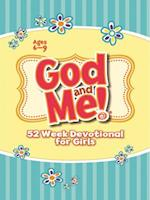 God and Me 52 Week Devotional for Girls Ages 6-9 (God and Me)