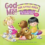 God and Me for Little Ones (Gotta Have God)