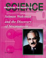 Selman Waksman and the Discovery of the Streptomycin af Karen Gordon