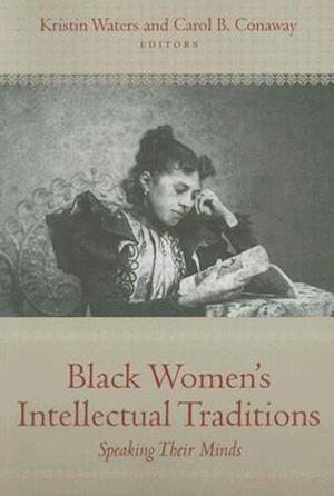 Black Women's Intellectual Traditions af Kristin Waters