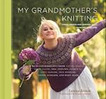 My Grandmother's Knitting af Michael Crouser, Larissa Brown