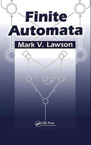 Finite Automata af Mark V. Lawson