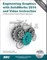 Engineering Graphics With Solidworks 2014 and Video Instruction af David C. Planchard